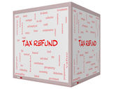 Tax Refund Word Cloud Concept on a 3D cube Whiteboard — Stock Photo