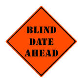 Blind Date Ahead Sign — Stock Photo