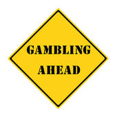 Gambling Ahead Sign — Stock Photo