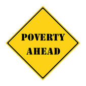 Poverty Ahead Sign — Foto Stock