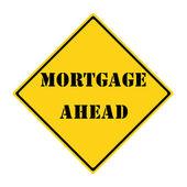 Mortage Ahead Sign — Stock Photo