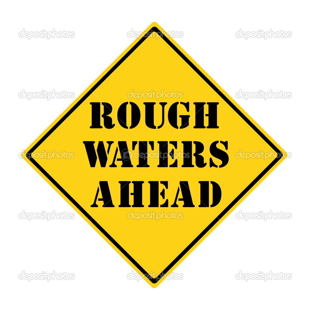 rough waters ahead View essay - case 12-9 rough waters ahead from actg 4650 at middle tennessee state university stephanie de roo case 3-trueblood case rough waters ahead to answer the question, how should smooth.