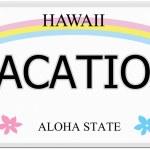 Vacation Hawaii License Plate — Stock Photo #44409143