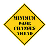 Minimum Wage Changes Ahead Sign — Stock Photo