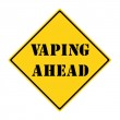 Постер, плакат: Vaping Ahead Sign