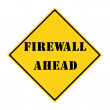Firewall Ahead Sign — Stock Photo