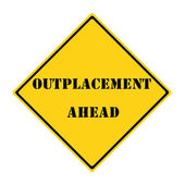 Outplacement Ahead Sign — Stock Photo