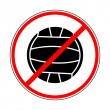 Постер, плакат: Sign prohibiting volleyball