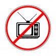 Постер, плакат: Sign prohibiting TV