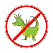 Sign prohibiting Dragons — Stock Vector