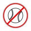 Постер, плакат: Sign prohibiting baseball