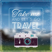 Vintage photo camera with soft blurry background and quote saying: Take me and let's go Travel. Vector image. — Stock Vector