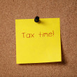 Sticker note remind about tax time — Stock Photo #41304723