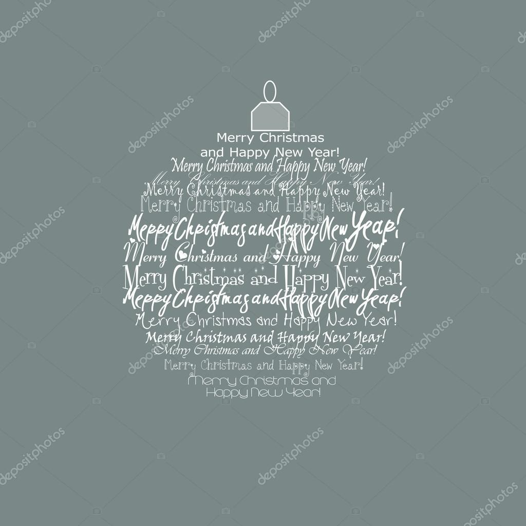 Happy New Year and Merry Christmas on a Christmas toy on a gray background — Stock Vector #13677160