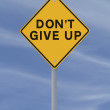 Do Not Give Up — Stock Photo