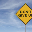 Don't Give Up — Stock Photo