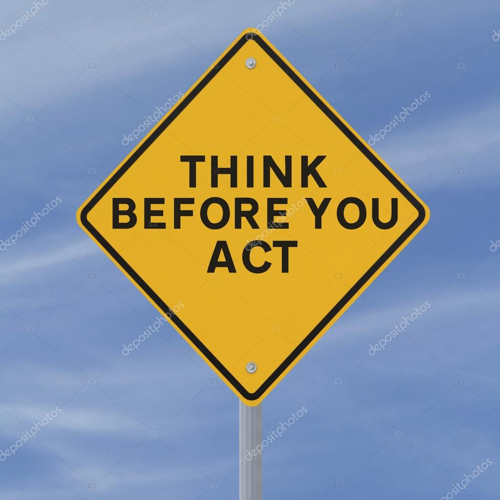 think before you act stock photo  u00a9 amanalang 12654691