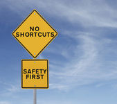 No Shortcuts to Safety — Stock Photo