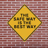 The Safe Way is The Best Way — Stock Photo