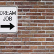Dream Job Sign - 图库照片