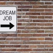 Dream Job Sign - Stock Photo