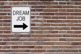 Dream Job Sign — Stock Photo