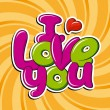 I Love You — Stock Vector #22828680