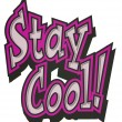 Stay cool — Stock Photo