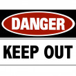 Danger sign - keep out — Stock Photo