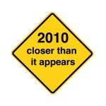 dopravní značka - 2010 blíže, než se zdá — Stock fotografie #12053507