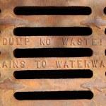 ������, ������: Dump no waste Drains to waterways