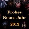 Frohes Neues Jahr 2013 (deutsch/german) — Stock Photo