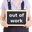 Craftsperson with blackboard: out of work — Stock Photo #18799191