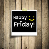Happy Friday on grunge wooden background with copy space — Stock Photo