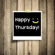 Happy Thursday on grunge wooden background with copy space — Stock Photo #30958341