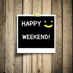 Happy weekend grunge wooden background — Stock Photo