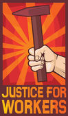 Justice for workers poster — Stock Vector