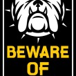 Beware of dog sign — Stock Vector