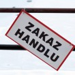 "Stock Photo: ""No trade"" sign in Poland on street (polish ZAKAZ HANDLU)"