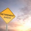 Retirement Ahead - Road Warning Sign — Stock Photo