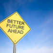 Stock Photo: Better Future Ahead