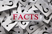 Questions about the Facts  — Stock Photo