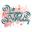 HAPPY BIRTHDAY hand lettering - handmade calligraphy, vector (eps8) — ストックベクタ #19659647