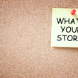 What is your story concept. sticky pinned to cork board with room for text. — Stock Photo