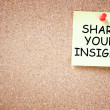 Share your insight concept. memo noted pinned to cork board. room for text. — Stock Photo #40947423