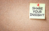 Share your insight concept. memo noted pinned to cork board. room for text. — Stock Photo