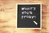 Phrase what is your story — Stock Photo