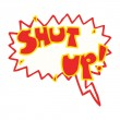 Stock Vector: Shut up shout