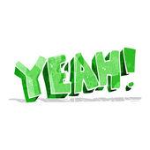 Cartoon yeah! shout — Stock Vector