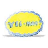 Símbolo de yeehah dos desenhos animados — Vetor de Stock